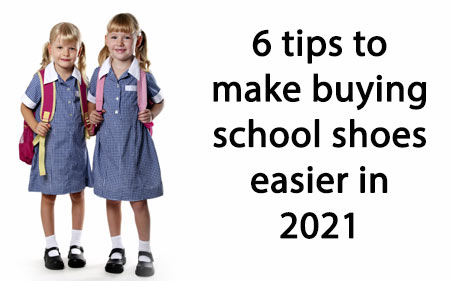6 Tips to Make Buying School Shoes Easier in 2021