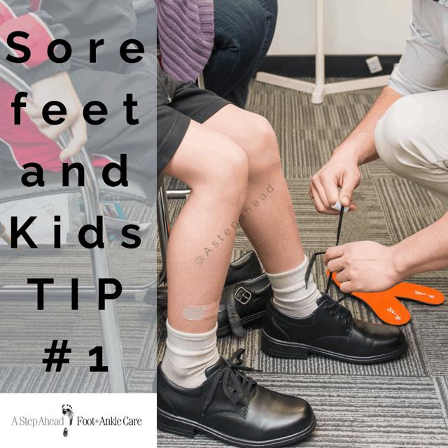 Sore Feet in Kids Tip #1