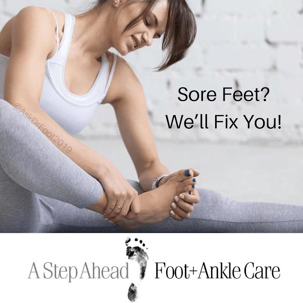 Sore Feet? We'll Fix You!